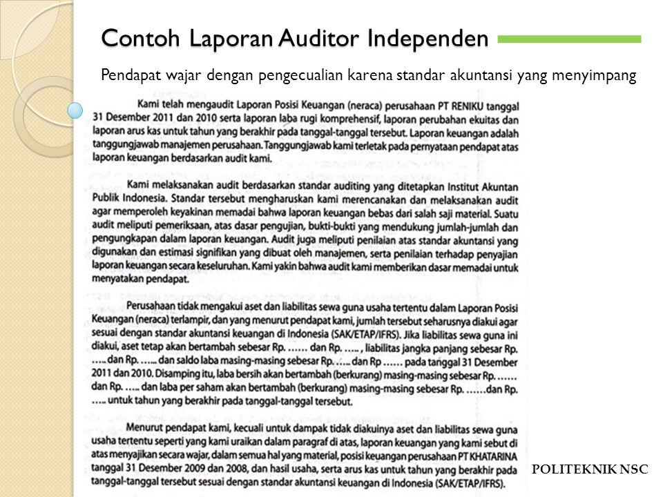 Contoh Laporan Auditor Independen Wajar Tanpa Pengecualian Seputar Laporan