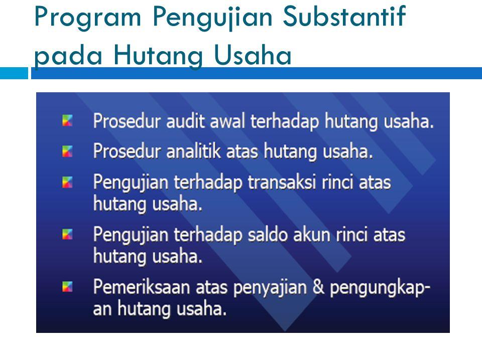 Pengujian Substantif Hutang Usaha Ppt Download