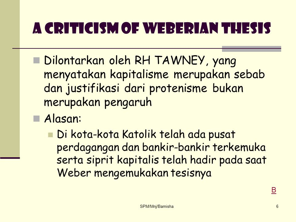 A Criticism of Weberian thesis