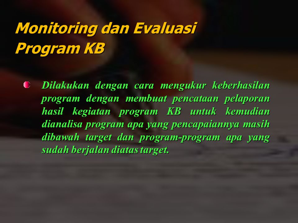 Monitoring dan Evaluasi Program KB