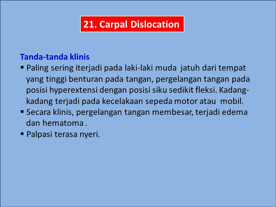 21. Carpal Dislocation Tanda-tanda klinis