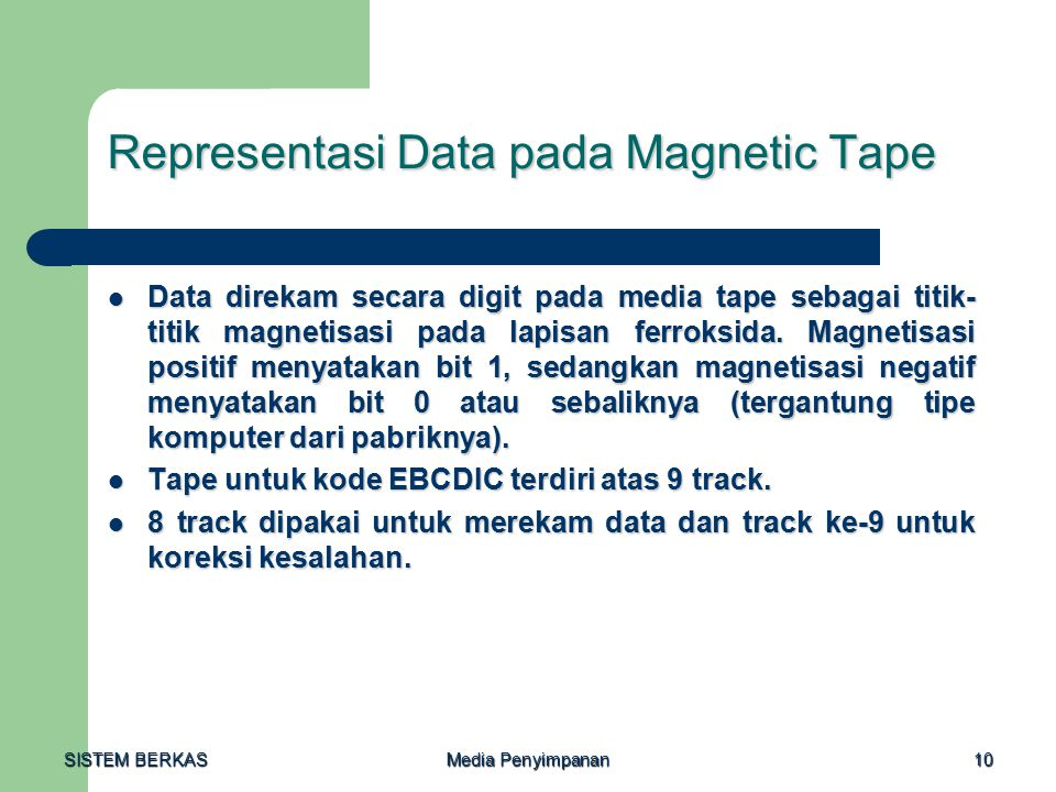 Representasi Data pada Magnetic Tape
