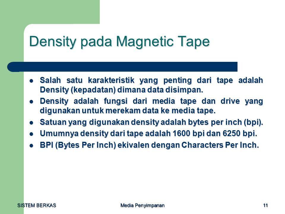Density pada Magnetic Tape