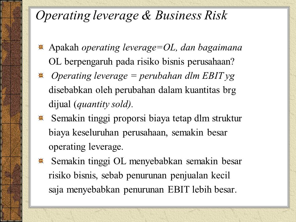Operating leverage & Business Risk