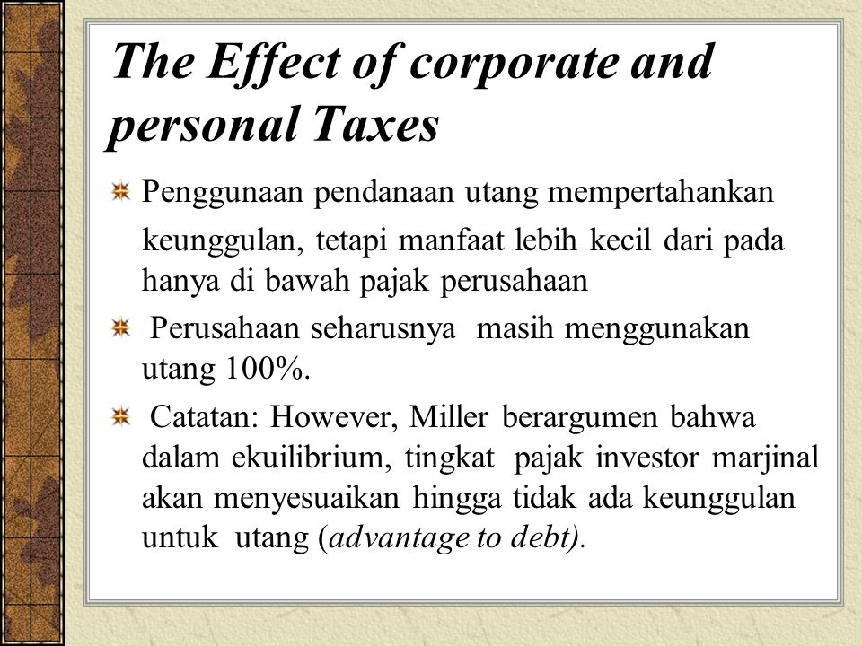 The Effect of corporate and personal Taxes