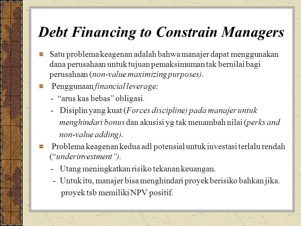 Debt Financing to Constrain Managers