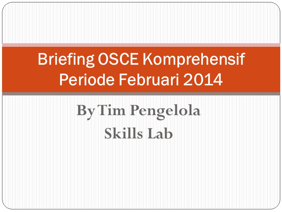 Briefing OSCE Komprehensif Periode Februari 2014