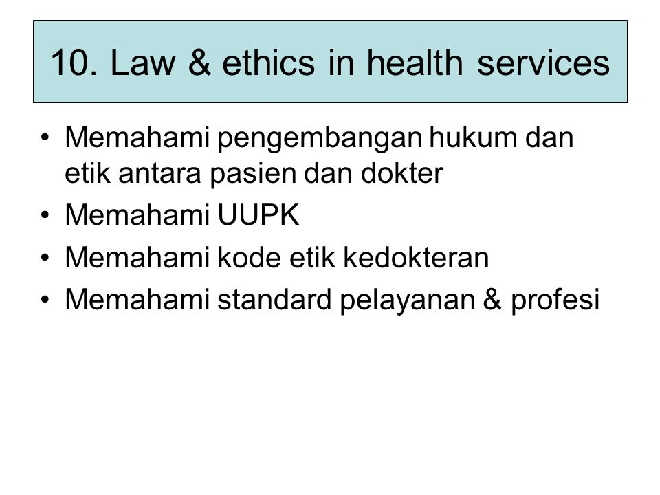 10. Law & ethics in health services