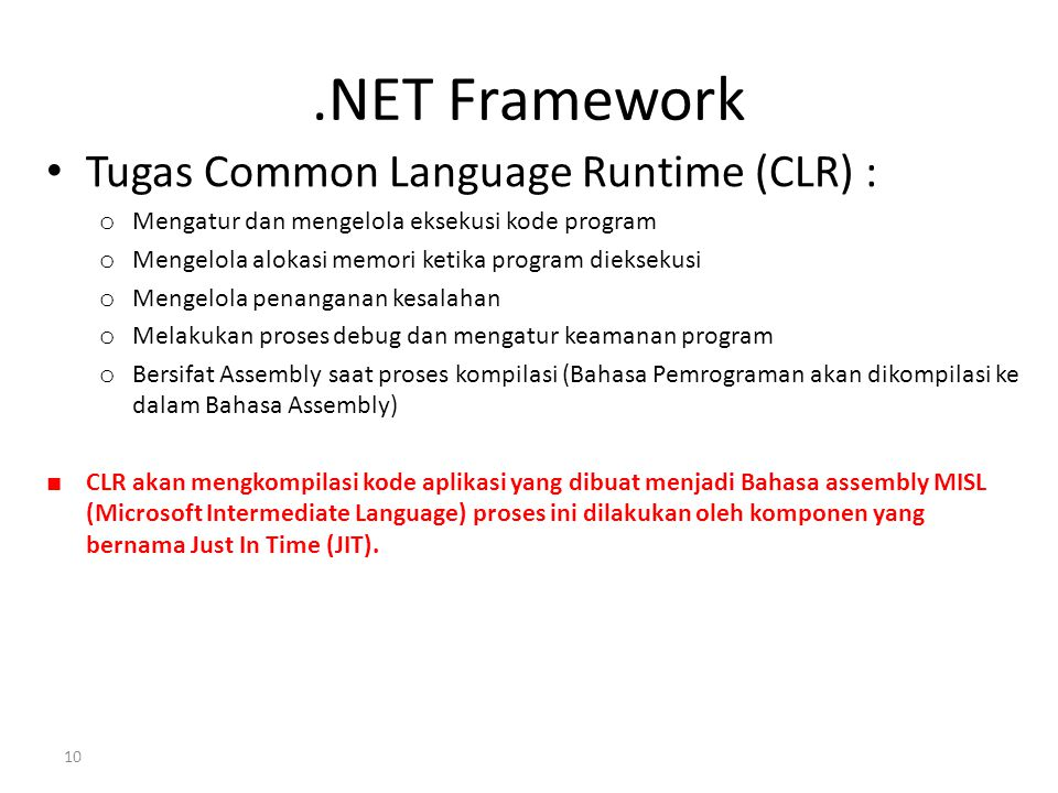 .NET Framework Tugas Common Language Runtime (CLR) :