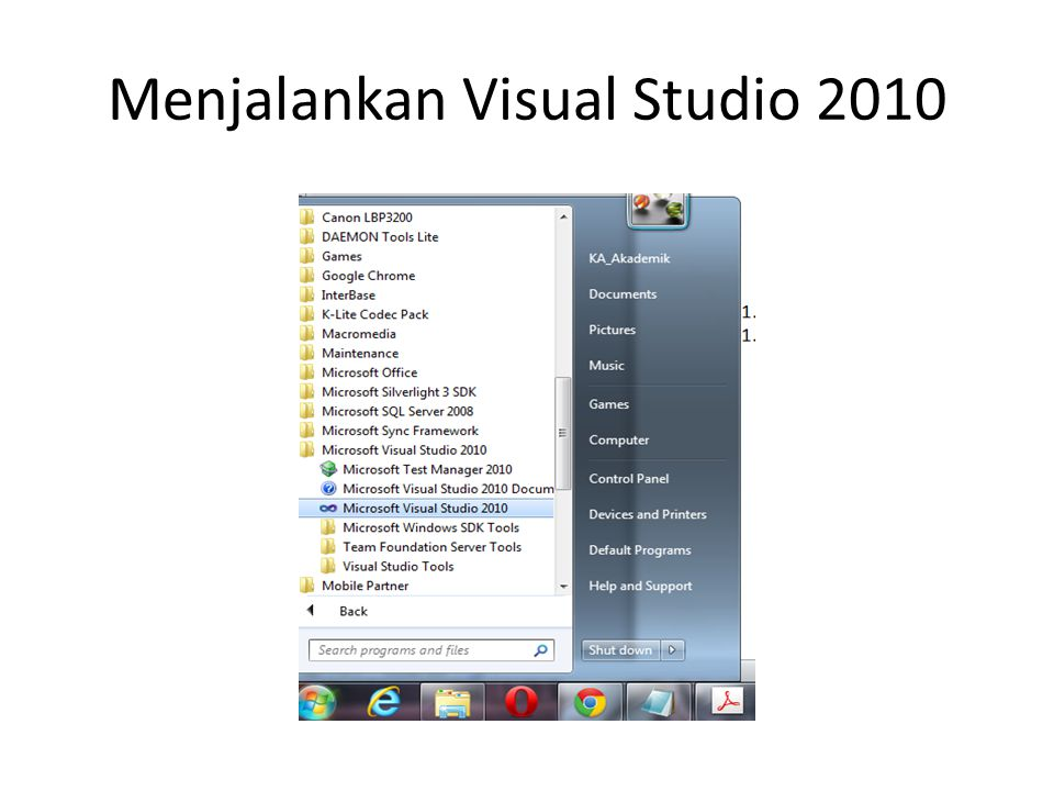 Menjalankan Visual Studio 2010