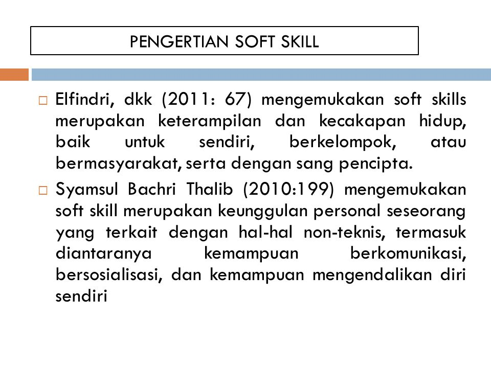 PENGERTIAN SOFT SKILL