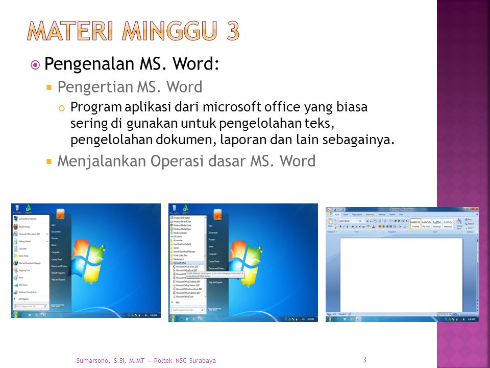 Materi Minggu 3 Pengenalan MS. Word: Pengertian MS. Word