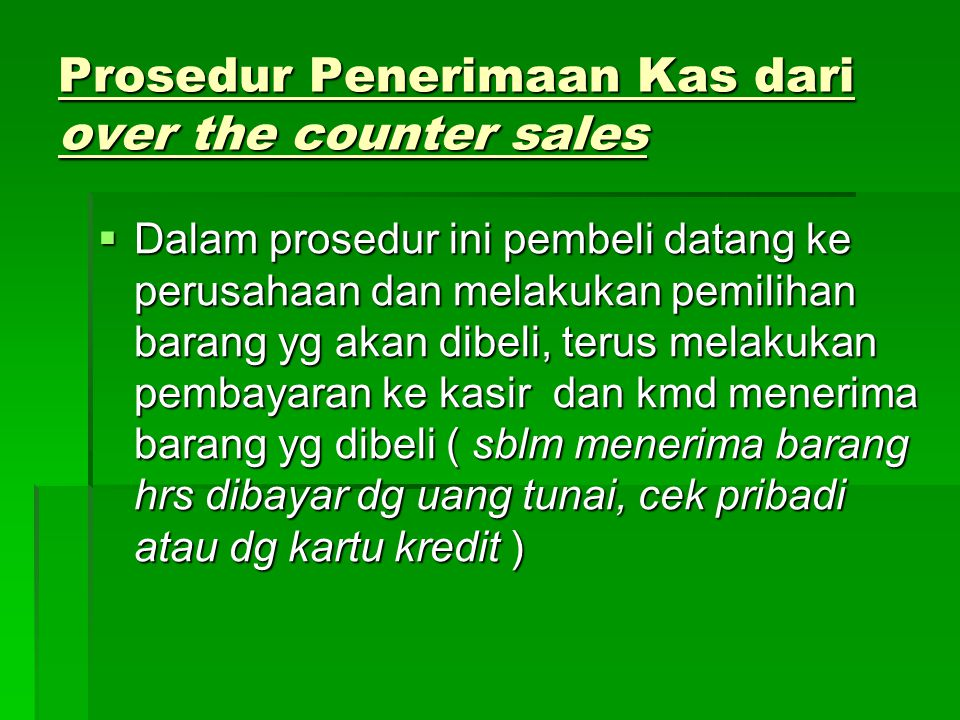 Prosedur Penerimaan Kas dari over the counter sales