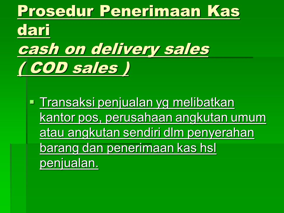 Prosedur Penerimaan Kas dari cash on delivery sales ( COD sales )