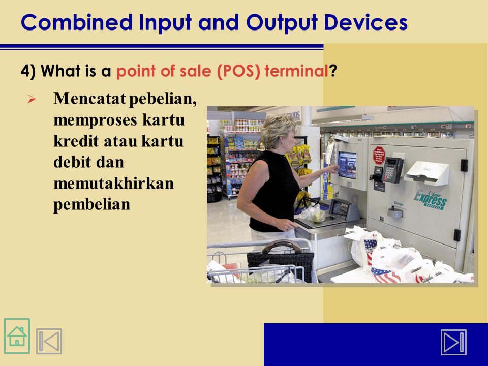 Combined Input and Output Devices