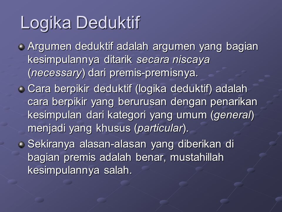 Logika Deduktif Dan Induktif Ppt Download