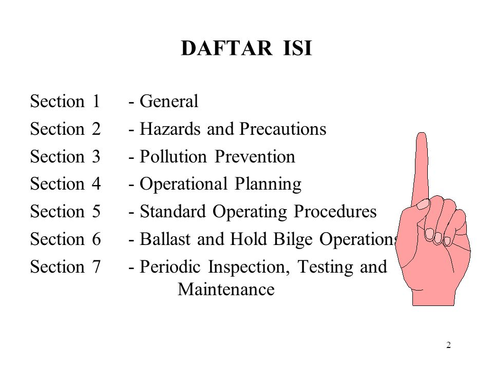 DAFTAR ISI Section 1 - General Section 2 - Hazards and Precautions