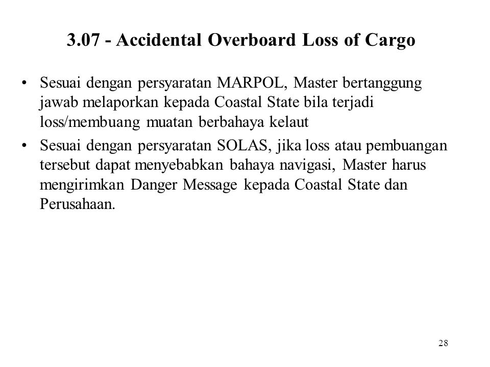 3.07 - Accidental Overboard Loss of Cargo