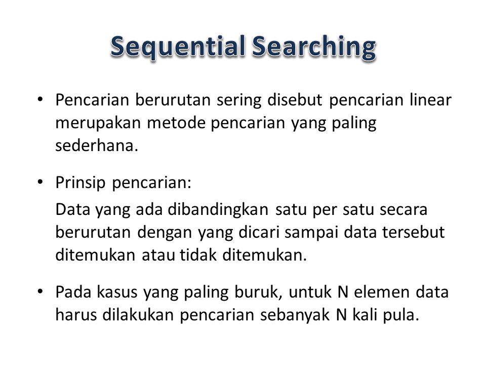Algoritma Struktur Data Searching Evangs Mailoa Ppt Download