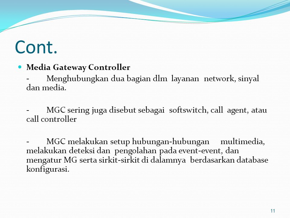 Cont. Media Gateway Controller