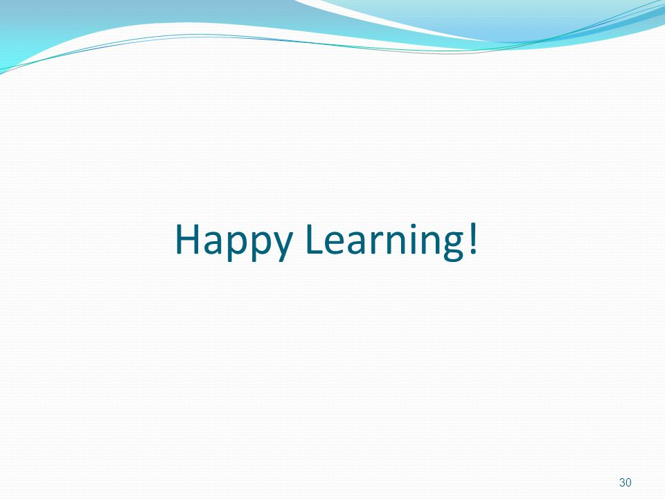 Happy Learning!