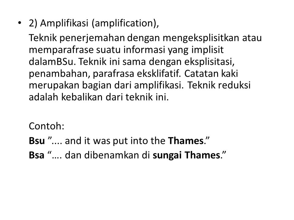 2) Amplifikasi (amplification),