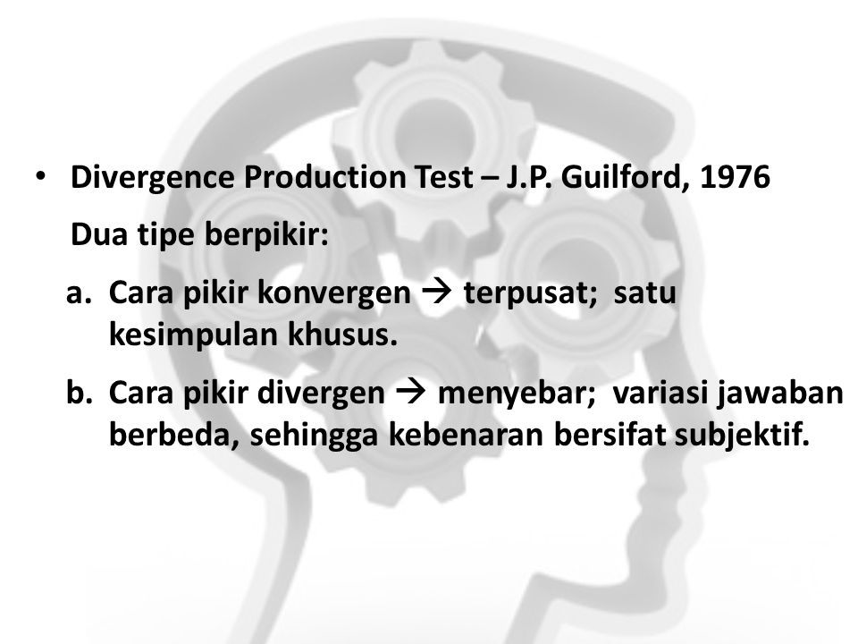 Divergence Production Test – J.P. Guilford, 1976
