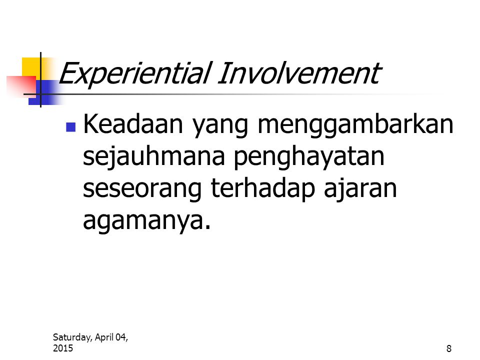 Experiential Involvement
