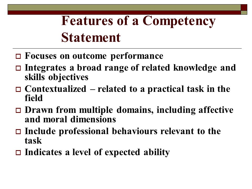 Features of a Competency Statement