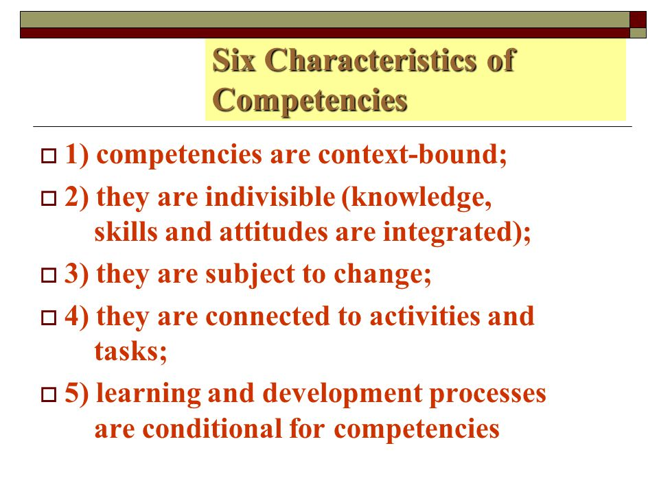 Six Characteristics of Competencies