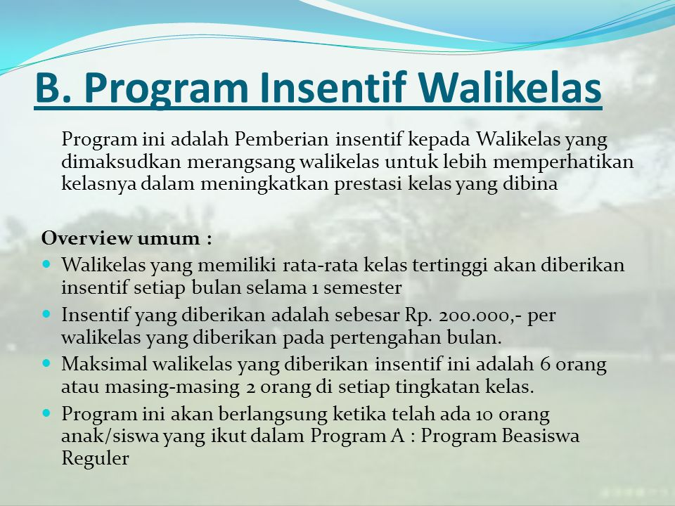 B. Program Insentif Walikelas