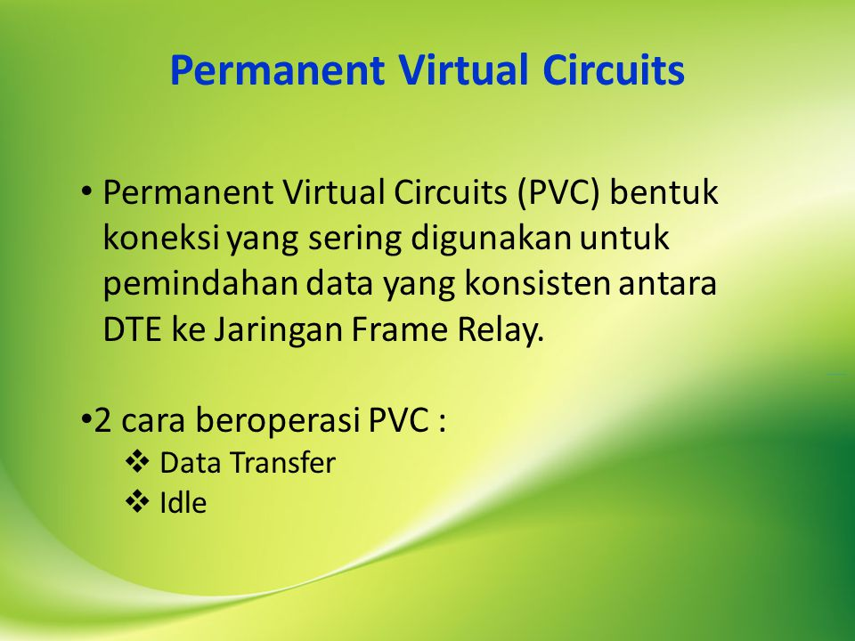 Permanent Virtual Circuits