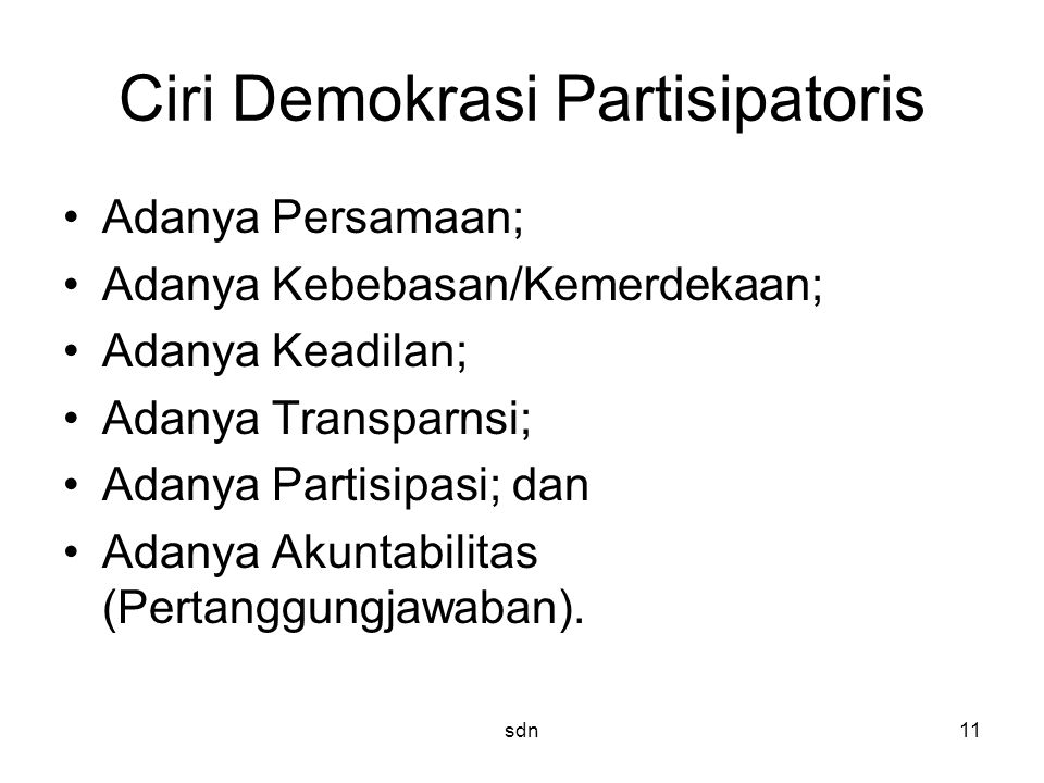 Ciri Demokrasi Partisipatoris