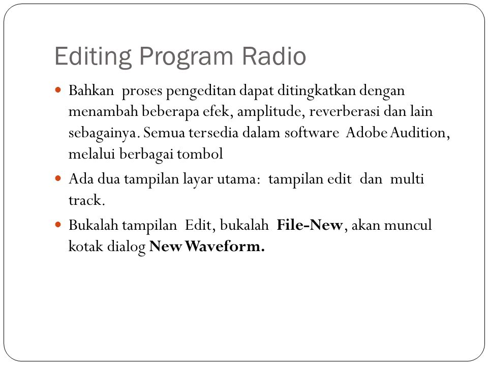 Editing Program Radio