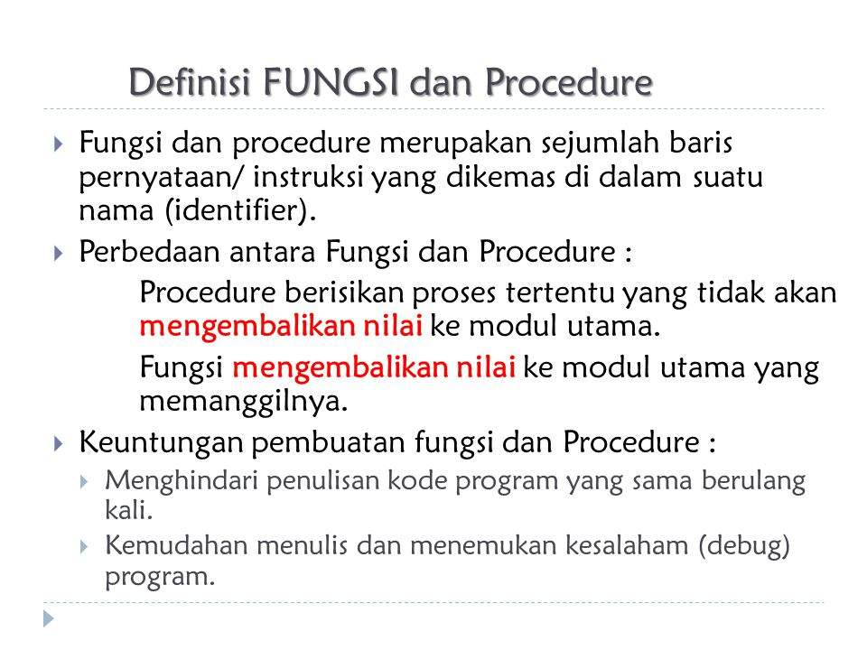 Definisi FUNGSI dan Procedure