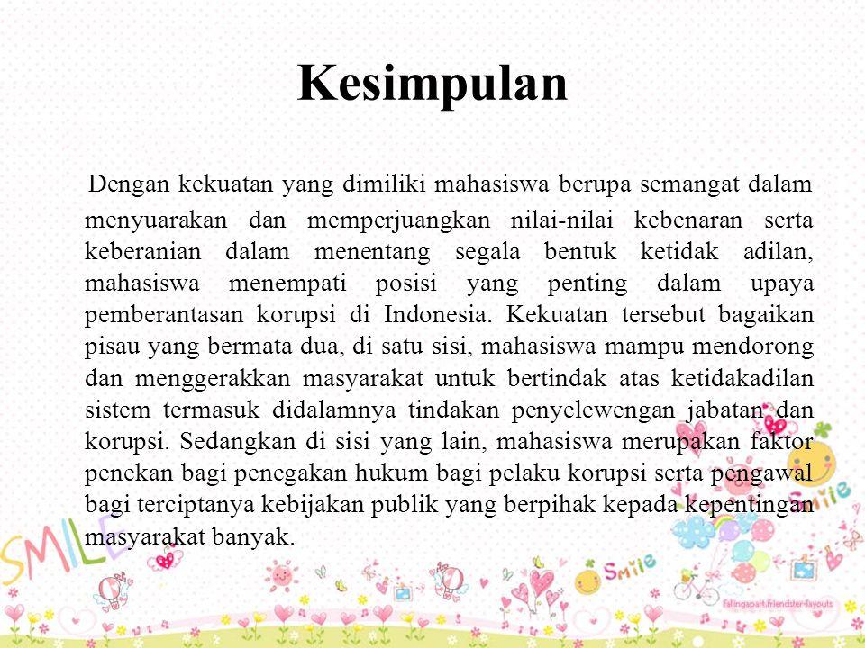 Tanggung Jawab Mahasiswa Dalam Mencegah Perilaku Korupsi Di Indonesia Ppt Download