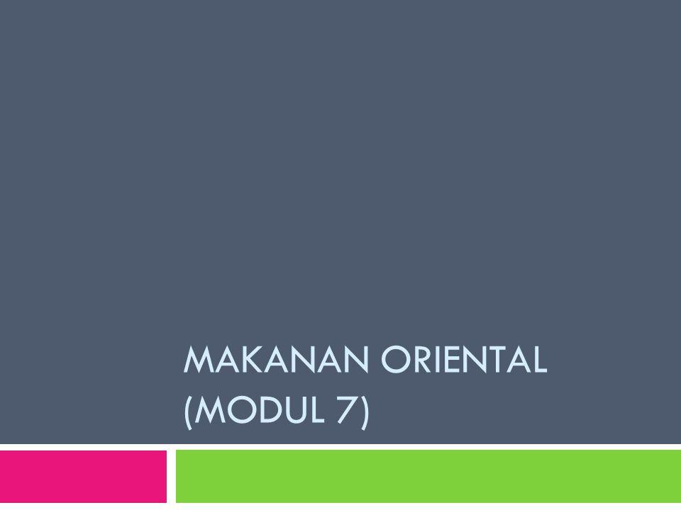 Makanan Oriental Modul 7 Ppt Download