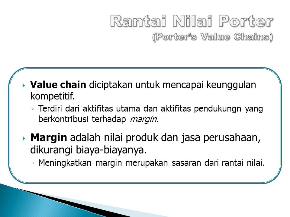 Rantai Nilai Porter (Porter's Value Chains)