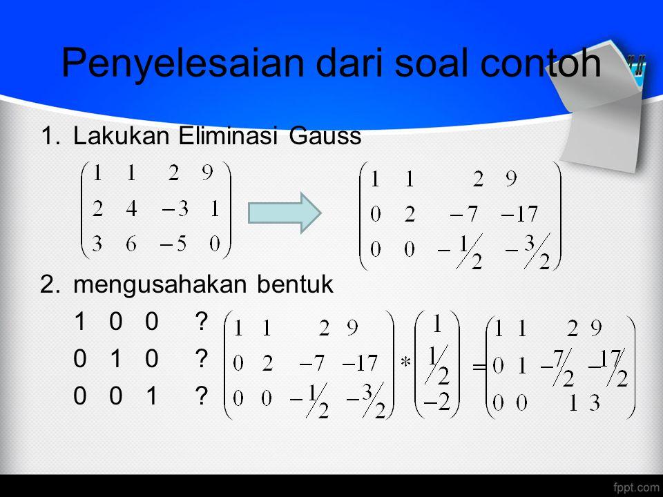 Contoh Soal Eliminasi Gauss Dan Gauss Jordan Kumpulan Soal Pelajaran 3