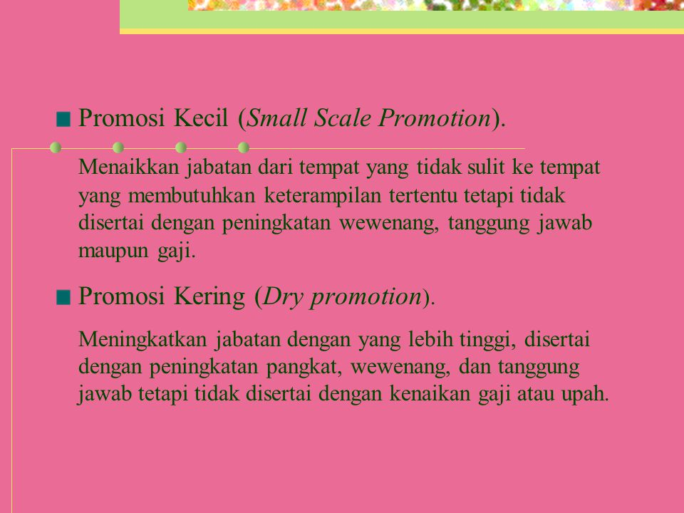 Promosi Kecil (Small Scale Promotion).