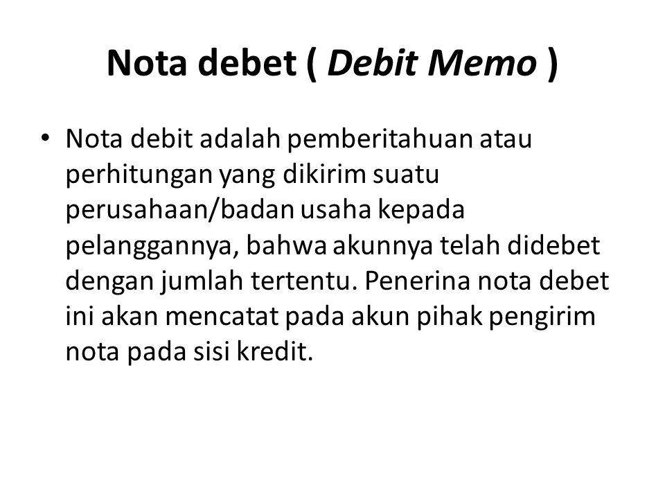 Contoh Faktur Nota Debet Dan Nota Kredit Simak Gambar Berikut