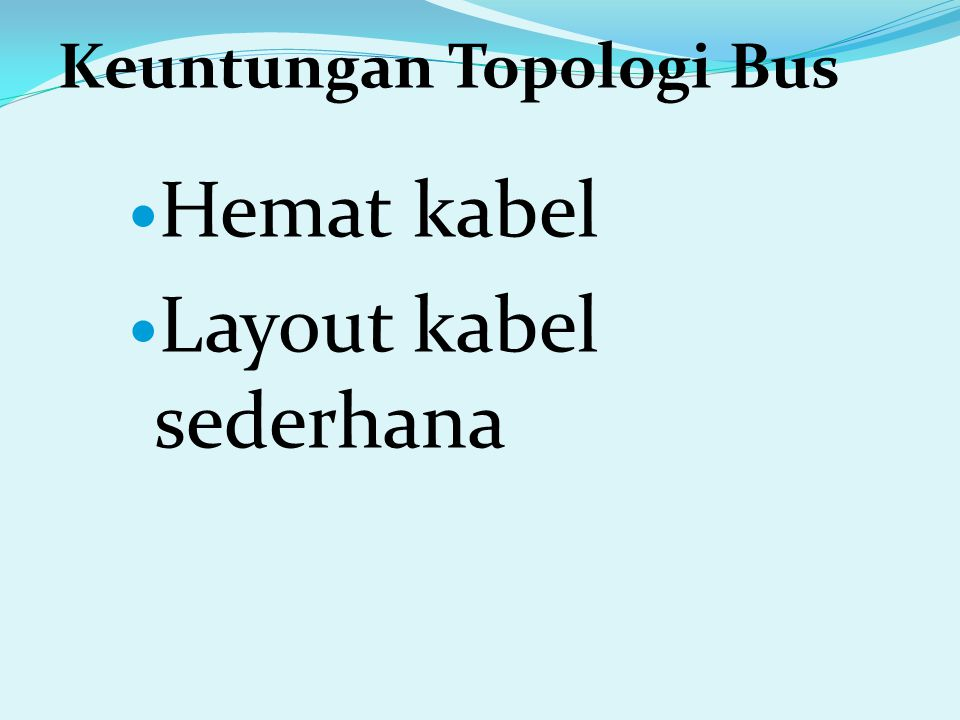 Layout kabel sederhana