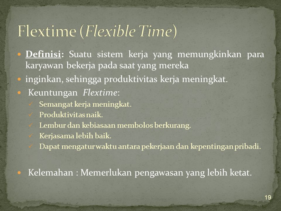 Flextime (Flexible Time)