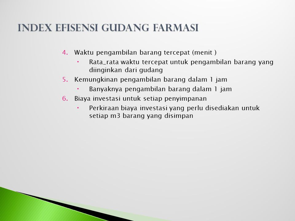 Index efisensi Gudang Farmasi