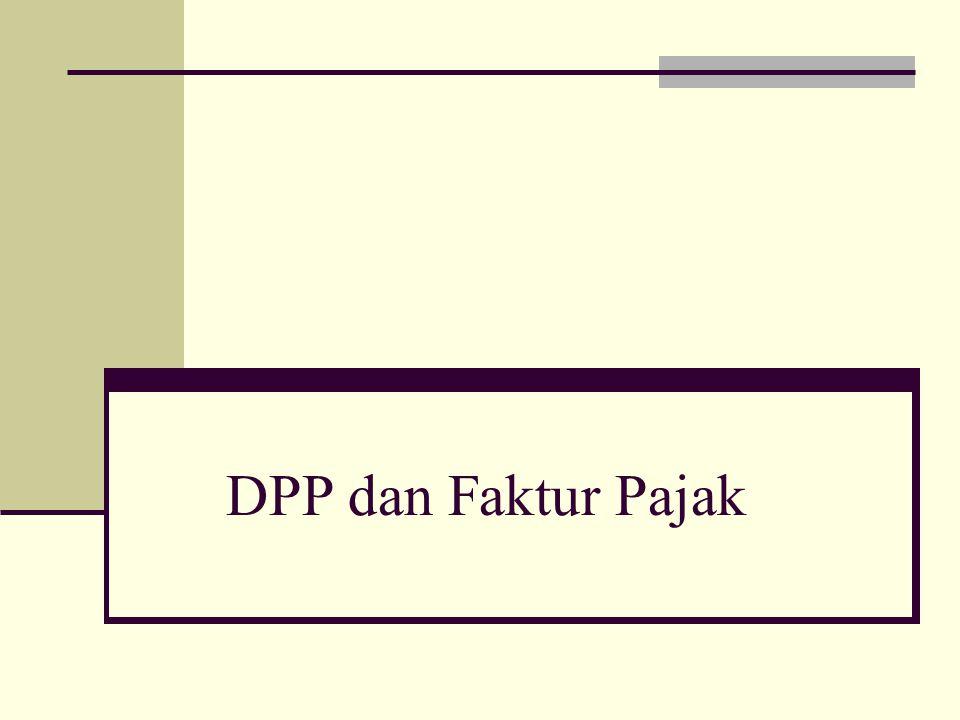 Dpp Dan Faktur Pajak Ppt Download