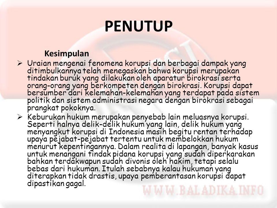 Pemberantasan Korupsi Di Indonesia Antara Harapan Dan Kenyataan Ppt Download