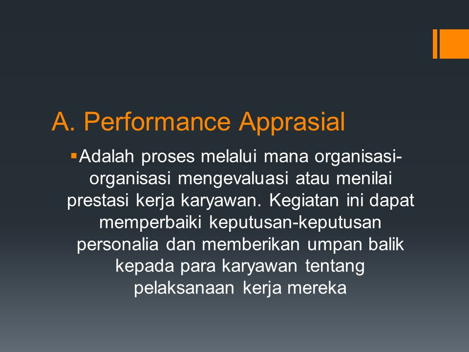 A. Performance Apprasial