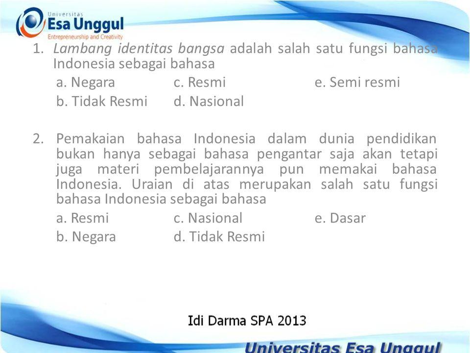 Pertemuan 1 Perkembangan Bahasa Indonesia Sebagai Bahasa Nasional Dan Bahasa Negara Ppt Download