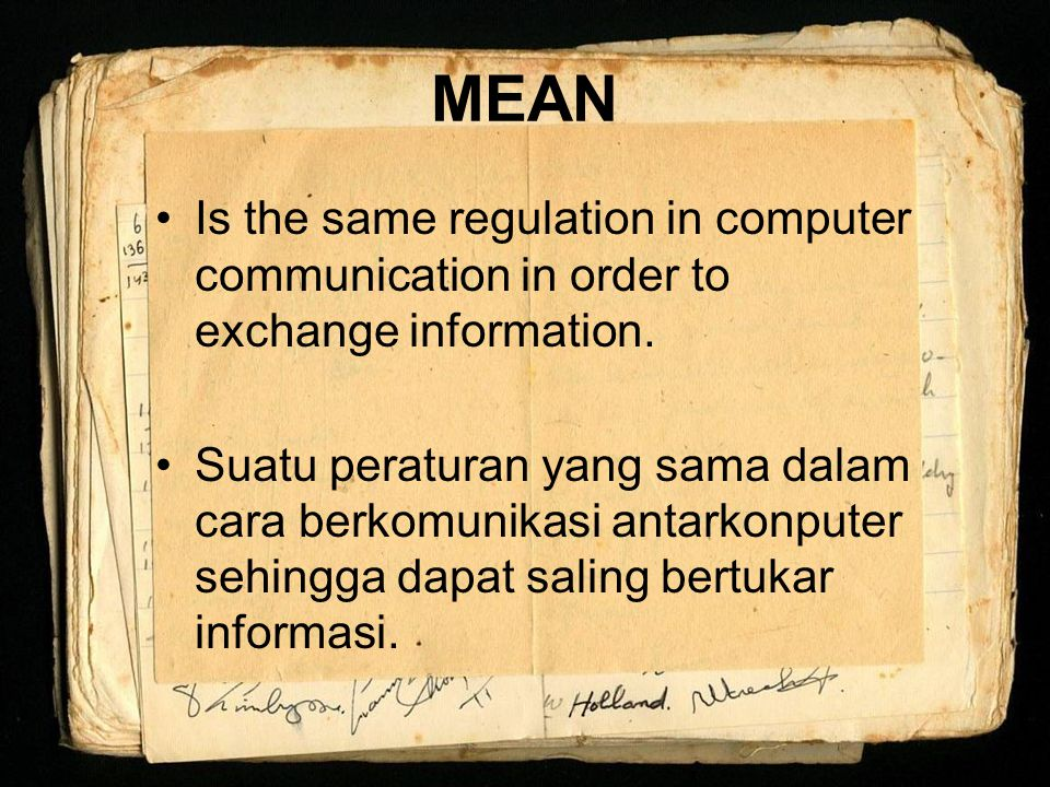 MEAN Is the same regulation in computer communication in order to exchange information.