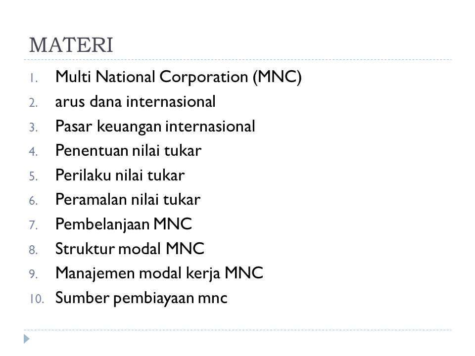 MATERI Multi National Corporation (MNC) arus dana internasional